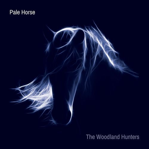 The Woodland Hunters - Pale Horse (2020)