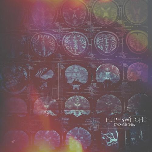Flip The Switch - Dysmorphia (EP) (2020)