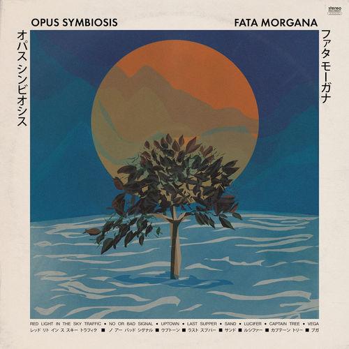 Opus Symbiosis - Fata Morgana (2020)