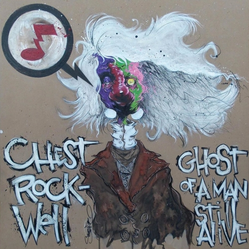 Chest Rockwell - Ghost of a Man Still Alive (2020)