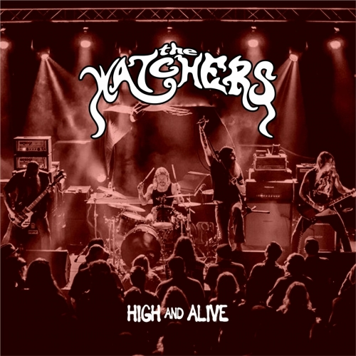 The Watchers - High and Alive (EP) (2020)
