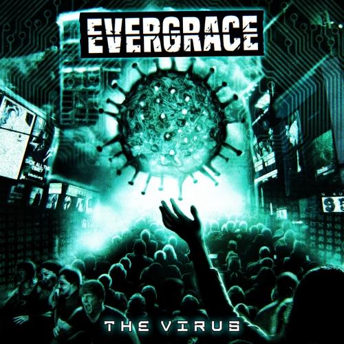 Evergrace - The Virus (2020)