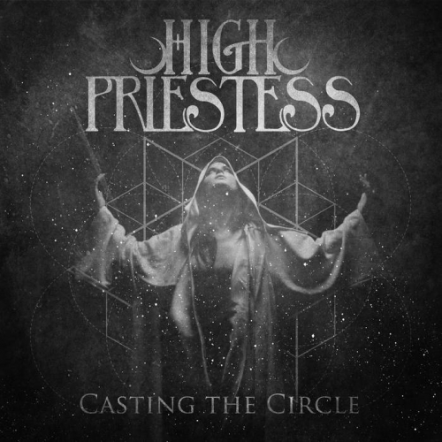 High Priestess - Casting the Circle (2020)