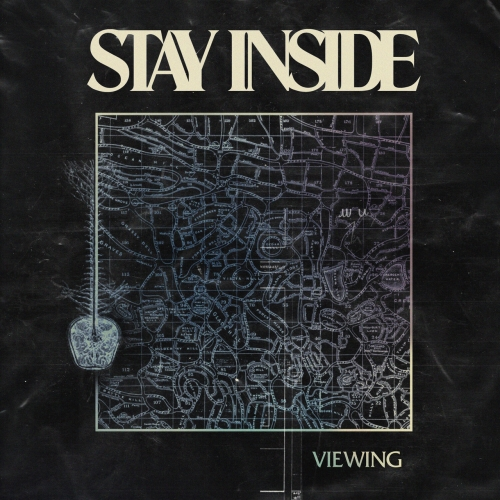 Stay Inside - Viewing (2020)