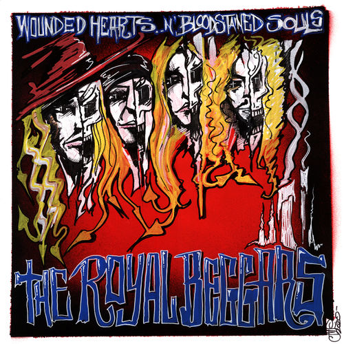 The Royal Beggars - Wounded Hearts and Bloodstained Souls (2020)