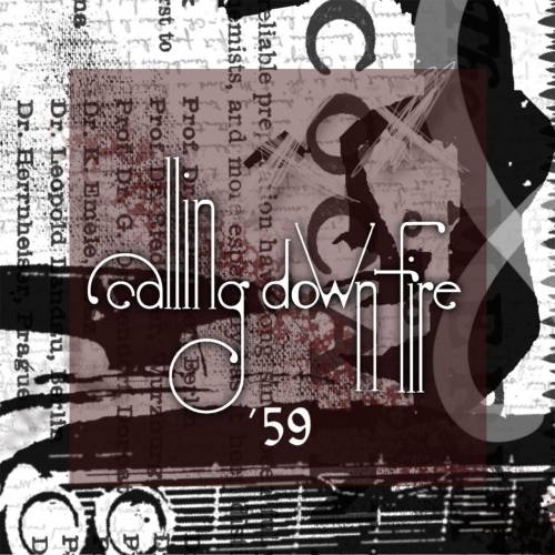 Calling Down Fire - '59 (2020)
