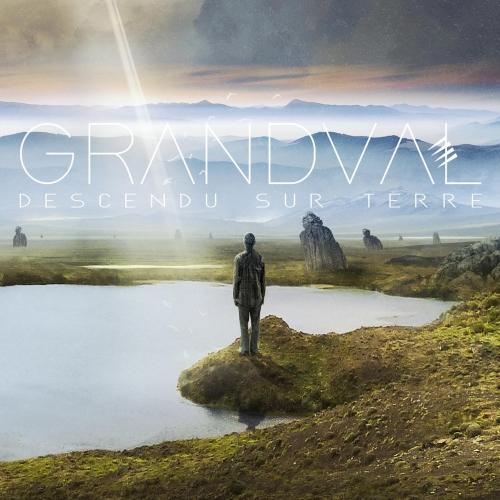 Grandval - Descendu sur Terre (2020)