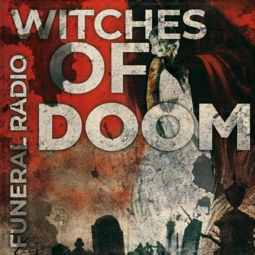 Witches of Doom - Funeral Radio (2020)