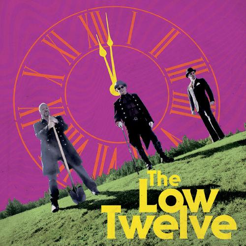 The Low Twelve - 12:02 (2019)