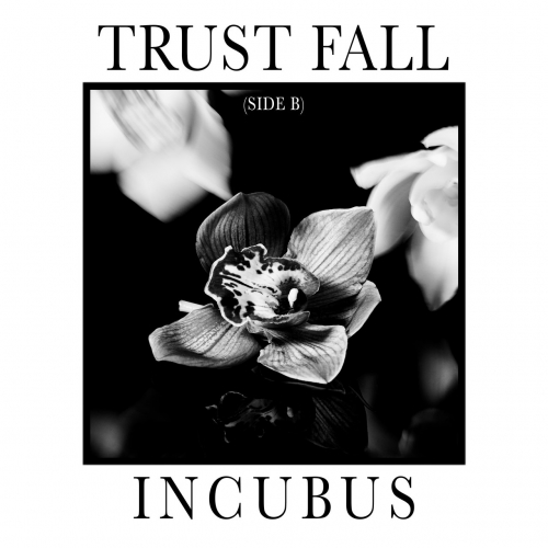 Incubus - Trust Fall (Side B) (EP) (2020)