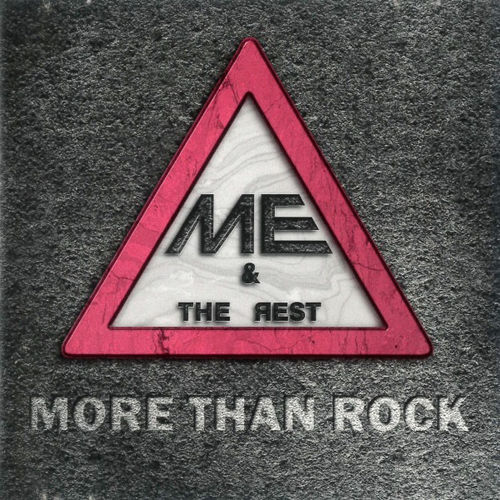 Me and the Rest - More Than Rock (2020)