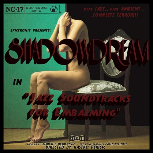 Shadowdream - Jazz Soundtracks for Embalming (2020)