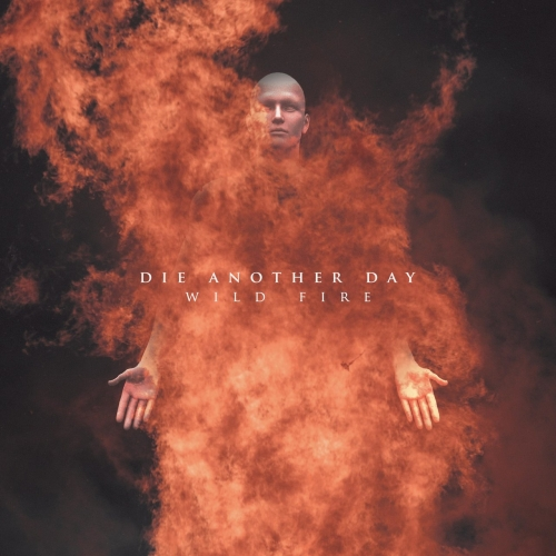 Die Another Day - Wild Fire (EP) (2020)