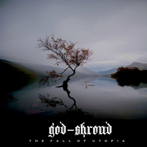 God-Shroud - The Fall of Utopia (2020)