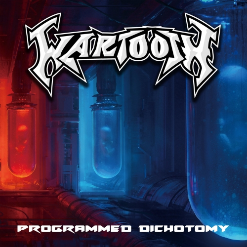Wartooth - Programmed Dichotomy (2020)