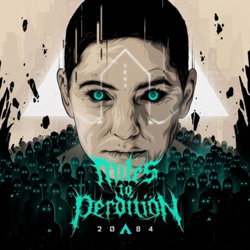 Miles to Perdition - 2084 (2020)