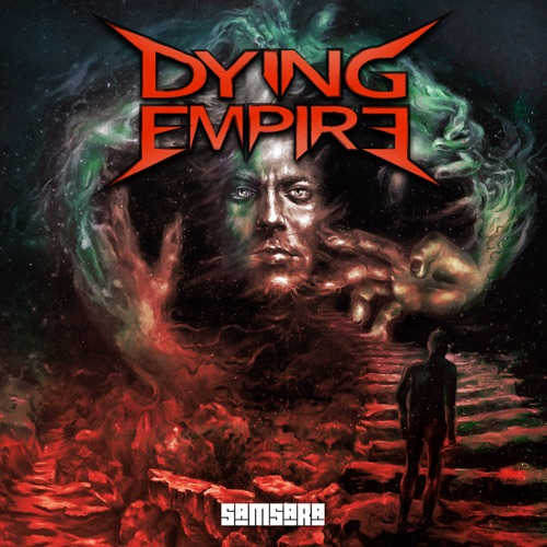 Dying Empire - Samsara (2020)