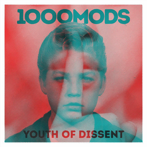 1000mods - Youth of Dissent (2020)