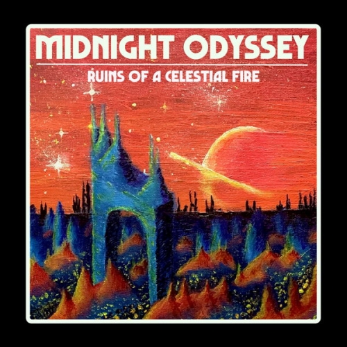Midnight Odyssey - Ruins of a Celestial Fire (2020)
