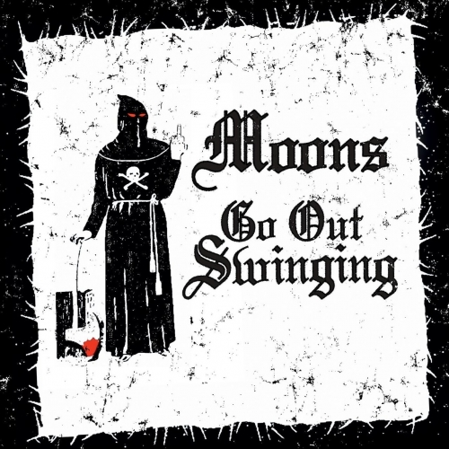 Moons - Go out Swinging (2020)