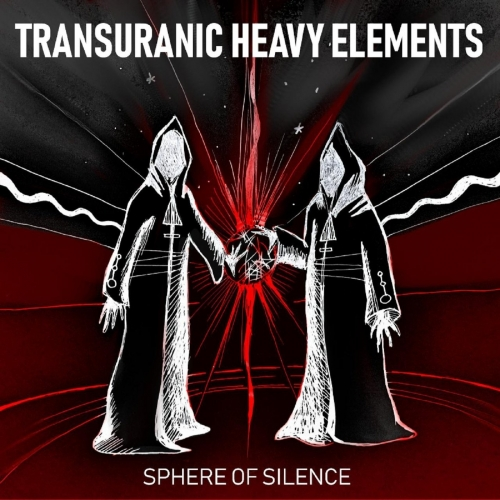 Transuranic Heavy Elements - Sphere of Silence (2020)