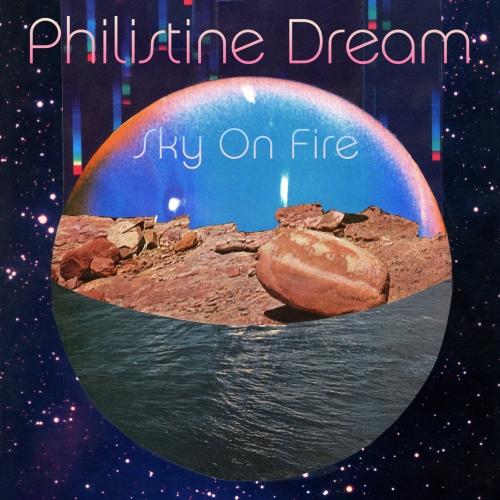 Philistine Dream - Sky On Fire (2020)
