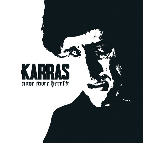 Karras - None More Heretic (2020)