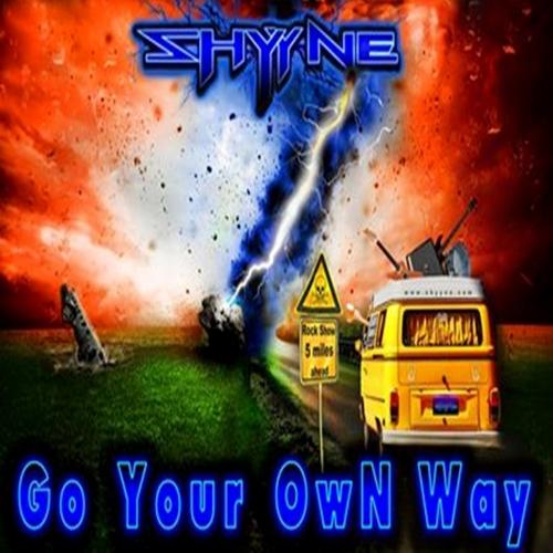 Shyyne - Go Your Own Way (2020)
