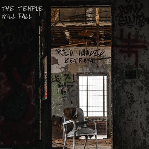 Red Handed Betrayal - The Temple Will Fall (2020)