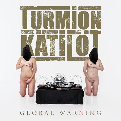 Turmion Katilot (Turmion Kätilöt) - Global Warning (2020)