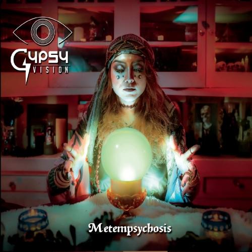 Gypsy Vision - Metempsychosis (2020)