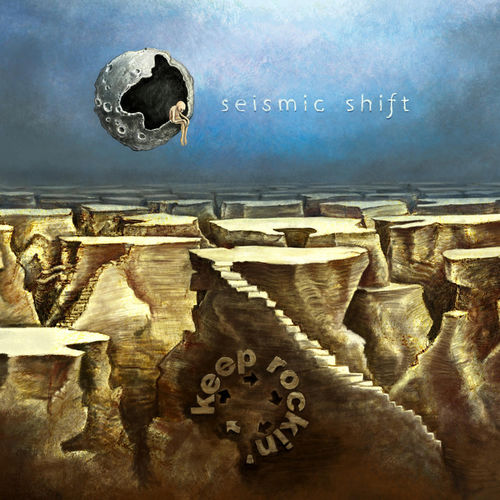 Keep Rockin' - Seismic Shift (2020)
