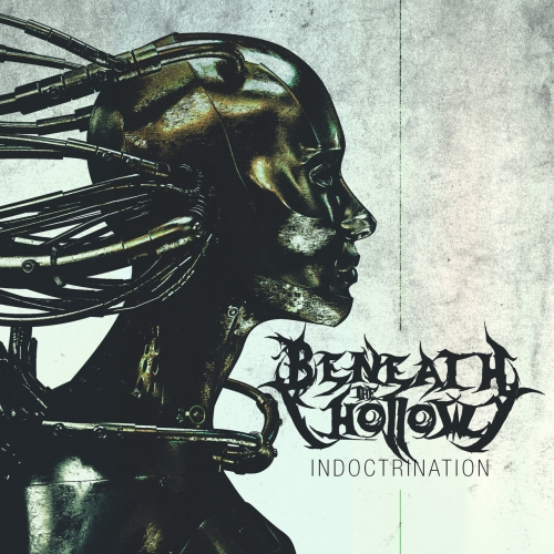 Beneath The Hollow - Indoctrination (EP) (2020)