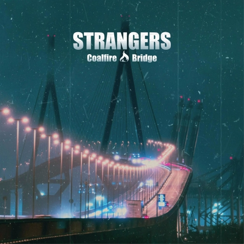 Coalfire Bridge - Strangers (2020)