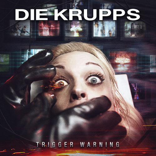 Die Krupps - Trigger Warning (EP) (2020)