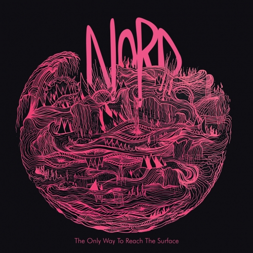Nord - The Only Way To Reach The Surface (2020)