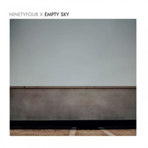 NinetyFourX - Empty Sky (2020)