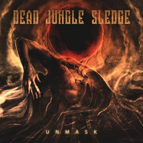 Dead Jungle Sledge - Unmask (2020)