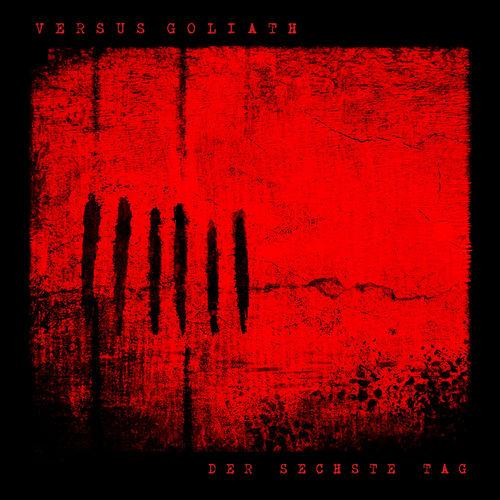 Versus Goliath - Der Sechste Tag (2020)