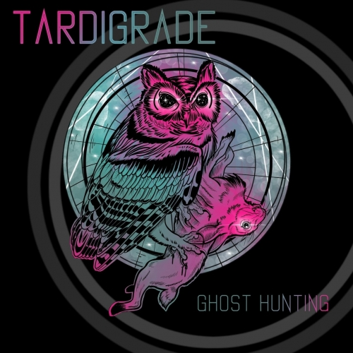 Tardigrade - Ghost Hunting (EP) (2020)