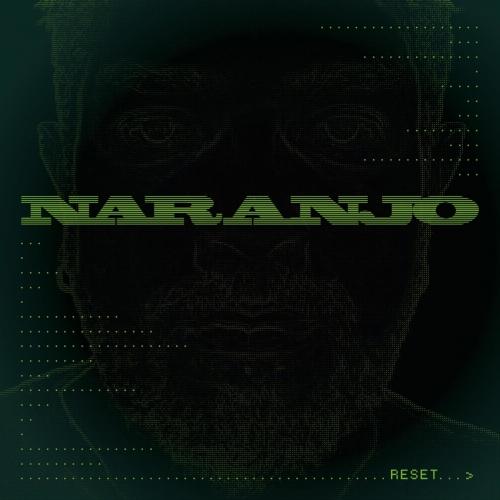 Naranjo - Reset (2020)