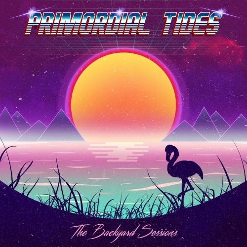 Primordial Tides - The Backyard Sessions (EP) (2020)