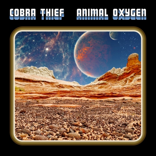 Cobra Thief - Animal Oxygen (2020)