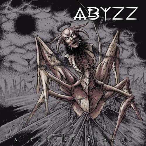 Abyzz - A Reborn Plague (2020)