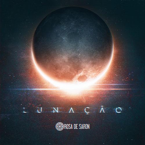 Rosa de Saron - Lunação (2020)