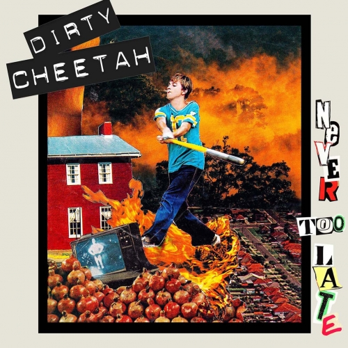 Dirty Cheetah - Never Too Late (2020)