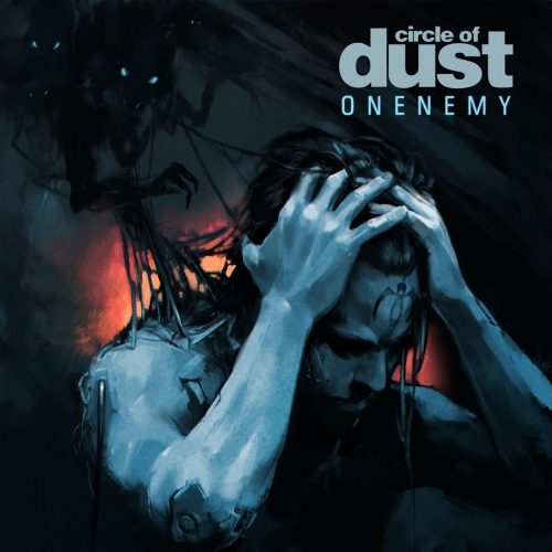Circle Of Dust - Onenemy (2020)