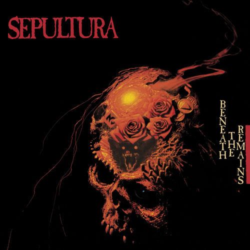 Sepultura - Beneath The Remains (Deluxe Edition, Remaster) (2020)