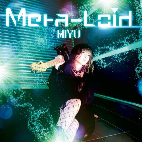 Miyu - Meta-Loid (2020)