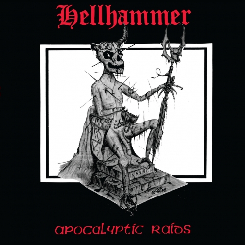 Hellhammer - Apocalyptic Raids (2020 - Remaster) (1984)